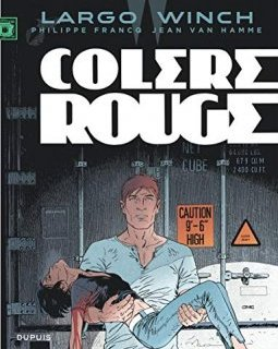 Largo Winch - tome 18 - Colère rouge (grand format) - Van Hamme Jean