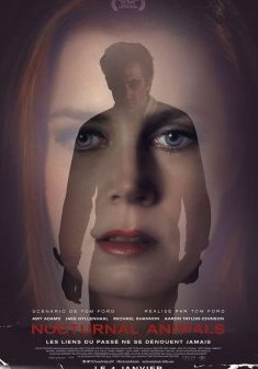 Top des 100 meilleurs films thrillers n°92 - Nocturnal Animals - Tom Ford