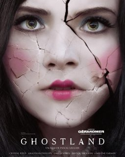 Ghostland - Pascal Laugier