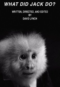 Qu'a fait Jack ? - David Lynch