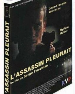 L'Assassin pleurait - Serge Friedman