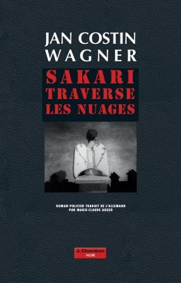 Sakari traverse les nuages - Jan Costin Wagner