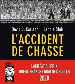 L'accident de chasse - Landis Blair et David L. Carlson