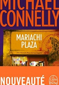 Mariachi Plaza - Michael Connelly