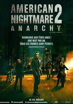 American Nightmare 2 : Anarchy - James DeMonaco