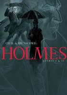 Holmes (1854/1891 ?), Tome 1 & 2 : - C - A -