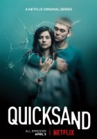 Quicksand – Rien de plus grand - Saison 1
