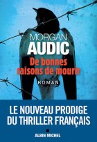 De bonnes raisons de mourir - Morgan Audic