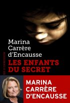 Les Enfants du secret - Marina Carrère d'Encausse