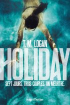 Holiday - T.M. Logan