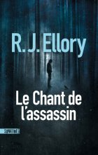 Le chant de l'assassin - R.J. Ellory