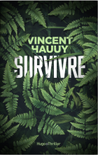 Survivre - Vincent Hauuy