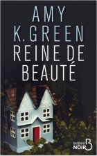 Reine de beauté - Amy K. Green