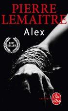 Alex - Pierre Lemaitre - Peter JAMES