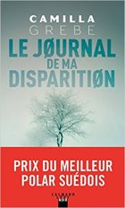 Le Journal de ma Disparition - Camille Grebe