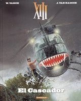 XIII - Nouvelle collection - tome 10 - El Cascador - William Vance - Jean Van Hamme -