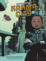 Karma City - tome 1