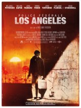 « Police Fédérale Los Angeles » de William Friedkin