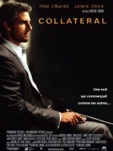 Top des 100 meilleurs films thrillers n°65 : Collateral - Michael Mann