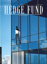 Hedge Fund - tome 2 - Actifs toxiques - Tristan Roulot - Philippe Sabbah