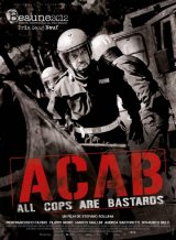 A.C.A.B (all cops are bastards) - Stefano Sollima