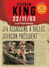 22/11/63 : Livre audio 3 CD MP3 - 655 Mo + 662 Mo + 666 Mo - Stephen King