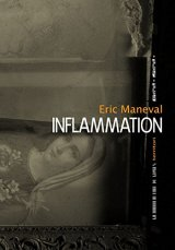 Inflammation - Eric Maneval