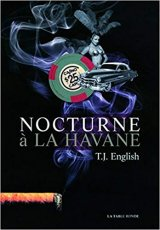 Nocturne à la Havane - T.J. English