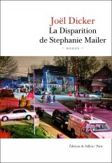La Disparition de Stephanie Mailer - Joël Dicker