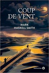 Coup de vent - Haskell Smith Mark