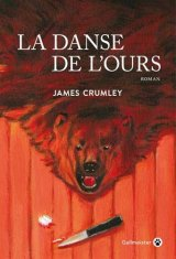 La danse de l'ours - James Crumley