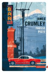 Fausse Piste - James Crumley