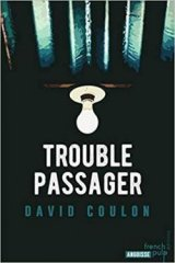 L'interrogatoire de David Coulon sur Trouble Passager