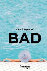 Bad - Chloé Esposito