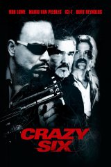 Crazy Six - Albert Pyun
