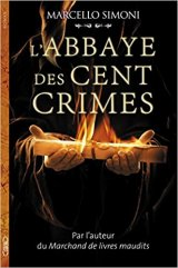 L'abbaye des cents crimes - Marcello Simoni