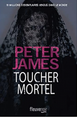 Toucher mortel - Peter James