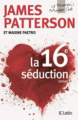 La 16e séduction - James Patterson