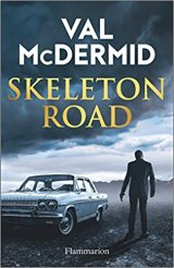 Skeleton Road - Val McDermid