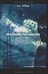 Breathing the same air : yesterday is dead - Ben BrÖssø
