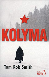 Kolyma – Tom Rob SMITH
