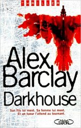Darkhouse - Alex Barclay