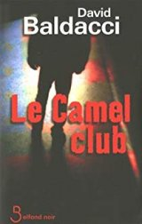 Le camel club - David Baldacci