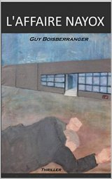 L'affaire Nayox - Guy Boisberranger
