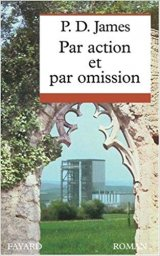 Par action et par omission - P.D James