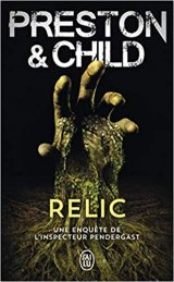 Relic - Douglas Preston et Lincoln Child