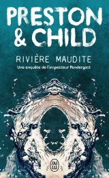 Rivière maudite - Douglas Preston & Lincoln Child