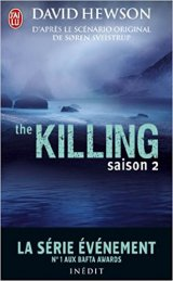 The Killing : Saison 2 - David Hewson