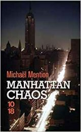 Manhattan Chaos - Michaël Mention