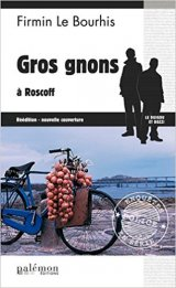 Gros Gnons a Roscoff - Firmin le Bourhis